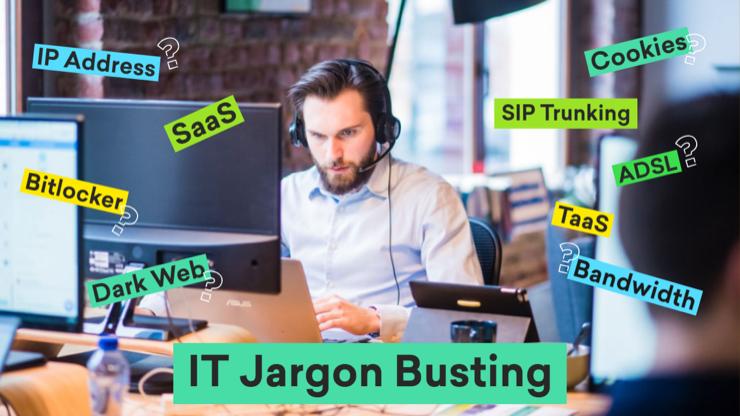 IT Jargon Busting