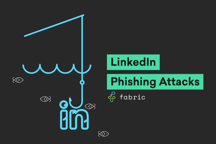 LinkedIn Phishing Attacks
