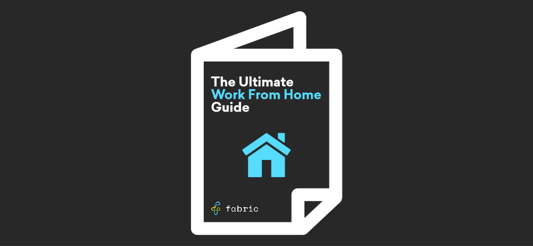 The Ultimate Work From Home Guide (9)